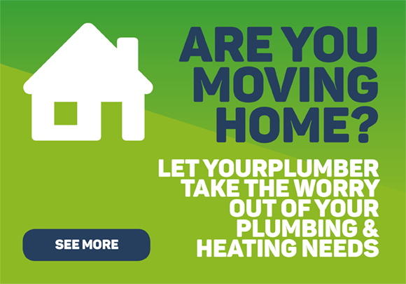 Are you moving home? Let YourPlumber take the worry out of your plumbing and heating needs - See More